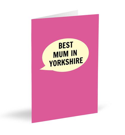 Best Mum In Yorkshire Card