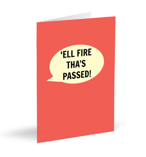 'Ell Fire Tha's Passed! Card