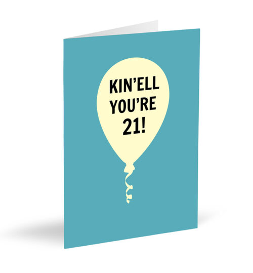 Kin'Ell You're 21! Card
