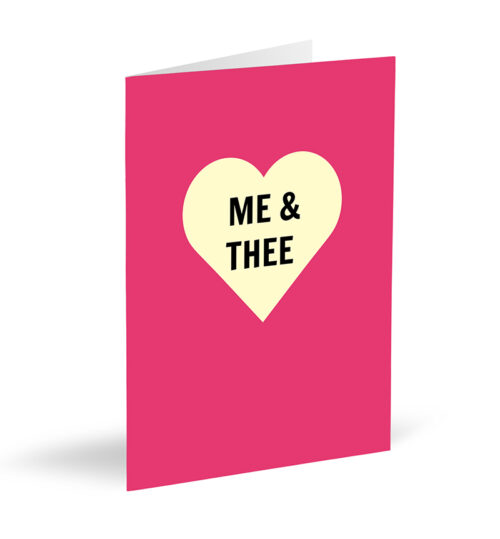 Me & Thee Card