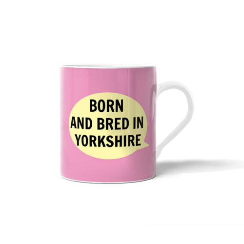 Pink Born And Bred In Yorkshire Baby Mug