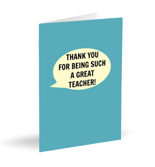Blue Thank You For Being Such A Great Teacher! Card