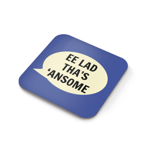 Ee Lad Tha's 'Ansome Coaster