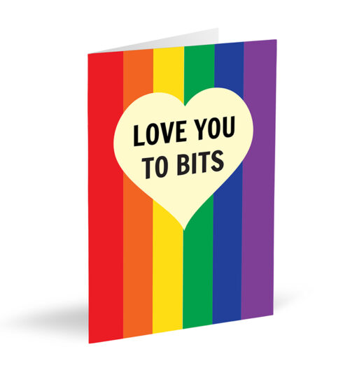 Love You To Bits Card - Rainbow