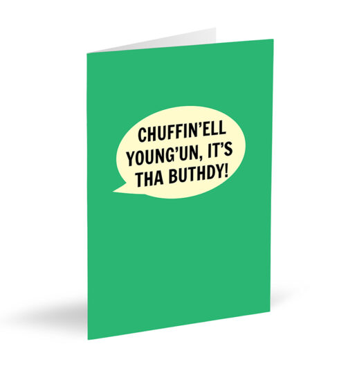 Chuffin'ell Young'un It's Tha Buthdy Card