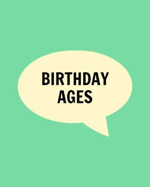 Birthday Ages