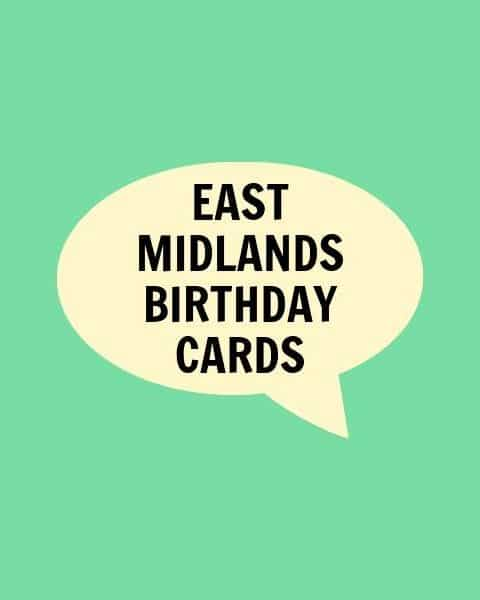 East Midlands Birthday Cards
